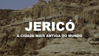 Jericó | A cidade mais antiga do mundo. | Kholo.pk
