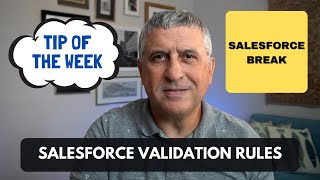 Salesforce Validation Rules - Keep your Data Clean