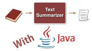 Build a Text Summarizer in Java
