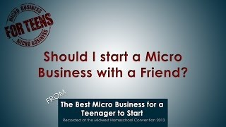 Should I start a Micro Business with a Friend?