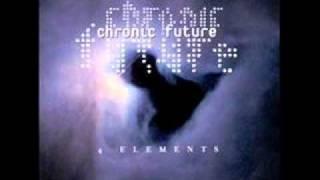 Chronic Future - The Majik