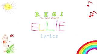 Regi   Ellie (ft. Jake Reese)   [Lyrics]🎵