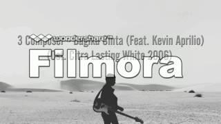 3 Composer - Bagiku Cinta (Feat. Kevin Aprilio)(OST. Citra Lotion)
