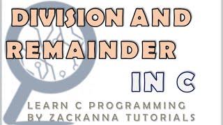 9. Operands: Float Division and Remainder/Modulus in C