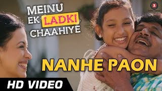Nanhe Paon - Meinu Ek Ladki Chahiye