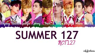 NCT 127   Summer 127 Lyrics [Color Coded_Han_Rom_Eng]