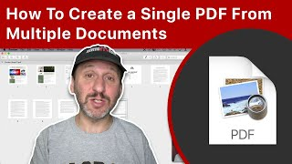 How To Create a Single PDF From Multiple Documents On a Mac