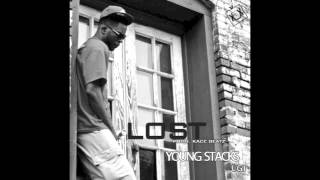 Young Stacks - Lost (Prod. KaCe The Producer)