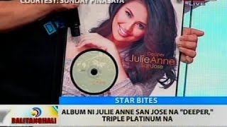 BT: Album ni Julie Anne San Jose na 'Deeper,' triple platinum na