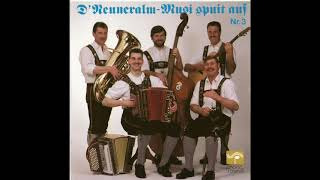 Löffel Polka   D' Neuneralm Musi   D' Neuneralm Musi Spuit Auf   Nr. 3