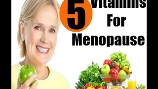 5 Best Vitamins for Women at Menopause