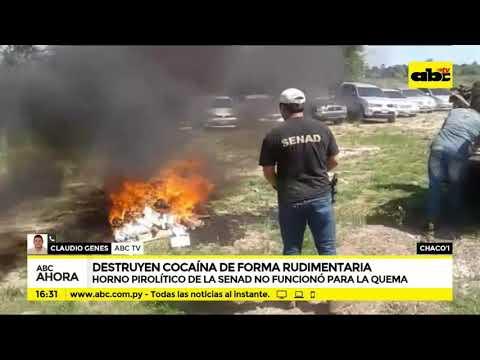 Chaco`i: Destruyen cocaína de forma rudimentaria