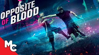 The Opposite Of Blood | Full Action Movie