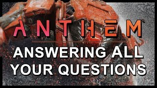 Anthem - Answering All Your Questions | Weapons, Abilities, Pilot Customisation & More