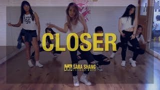 The Chainsmokers - Closer (Dance Choreography by Sara Shang)