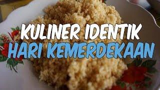 6 Kuliner yang Identik dengan Kemerdekaan Indonesia