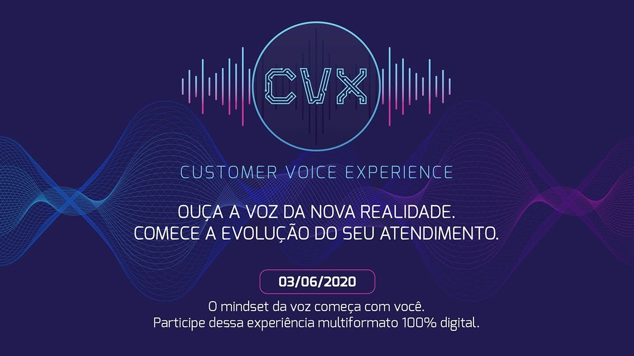 CVX: Customer Voice Experience