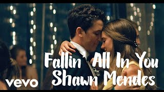 Fallin' All In You- Shawn Mendes Music Video