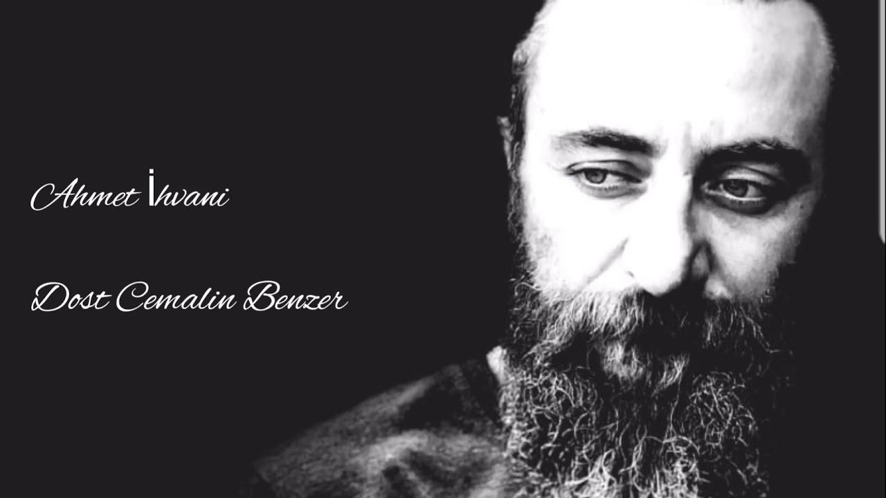 Ahmet İhvani – Dost Cemalin Benzer Sözleri