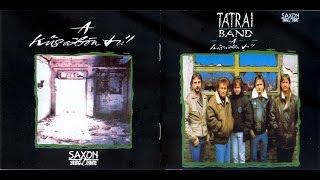 Tátrai Band   A Küszöbön Túl    Teljes Album 1991. LP
