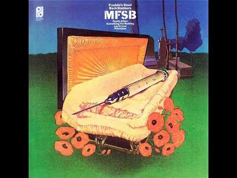 MFSB●Freddie's Dead●1973