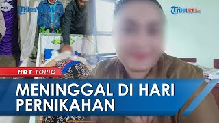 Kisah Tragis Pengantin Wanita di Kupang Mendadak Pingsan saat Dirias lalu Meninggal
