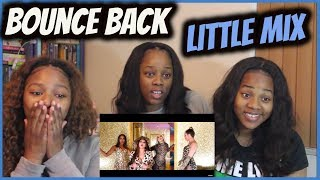 "Little Mix ""Bounce Back"" 