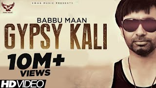 Gambar cover Babbu Maan - Gypsy Kali   Music Video   2013   Talaash   Latest Punjabi Songs