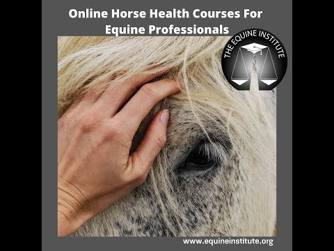 Equine Professionals Online Horse Health Courses - YouTube