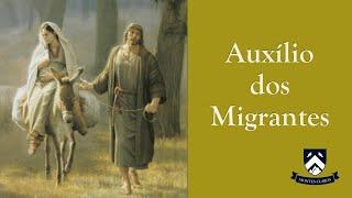 Meditação (30min): Nossa Senhora, Auxílio dos Migrantes