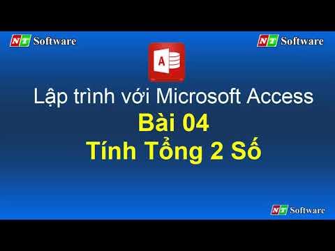 Bài 04: Tính tổng hai số - VBA Access