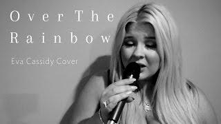 Over The Rainbow - Eva Cassidy Cover (with harmonies)
