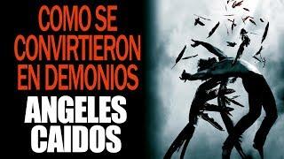Cómo Los Ángeles Caídos Se Convirtieron En Demonios