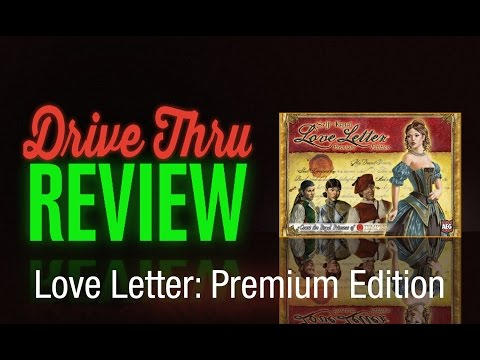 "[DriveThruReview] #545: ""Love Letter: Party Game Edition"""