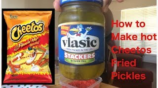 Quick How To Make Hot Cheetos Fried Pickles Tutorial!!