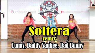 Soltera (Remix) Lunay , Daddy Yankee , Bad BunnyChoreography Zumba  Carlos Safary