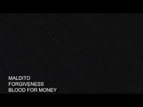 MALDITO - FORGIVENESS