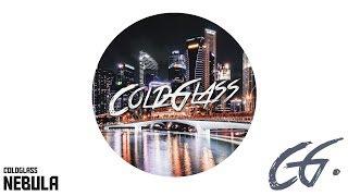 ColdGlass - Nebula [Electro House]
