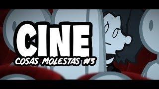 CINE | Cosas Molestas #3 | Animación