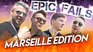 EPIC FAILS Marseille edition