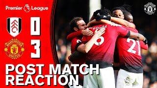 Smalling, Mata & Solskjaer Look Back On Win Over Fulham | Fulham 0-3 Manchester United