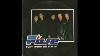 Five - Don't Wanna Let You Go (Radio Edit)