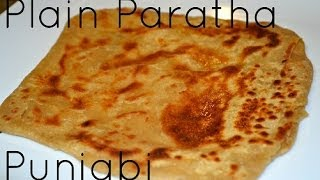 Plain Paratha Authentic Punjabi Recipe Video by Chawla's Kitchen
