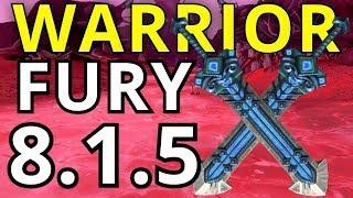 САМЫЙ ЖИВУЧИЙ FURY WARRIOR | НОВЫЙ ПАТЧ ВЫШЕЛ! 8.1.5
