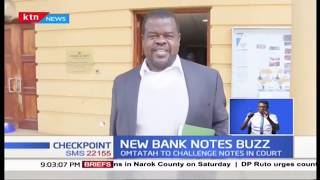 Omtatah to challenge new notes in court