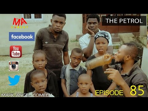 Mark Angel Comedy - The Petrol (E85) [Starr. Emmanuella & Denilson Igwe]
