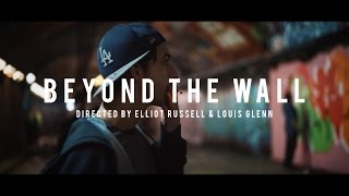 Beyond The Wall   A Documentary On Graffiti   2018