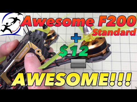 Awesome F200 Standard Upgrades make it an AWESOME race drone, All for under $12