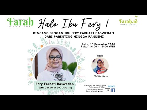 FARAH ZOOM TALK - Halo Ibu Fery!