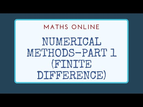 Numerical Methods- Part 1 (Finite Difference)